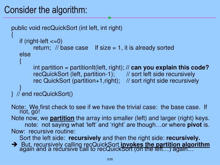 Consider the algorithm