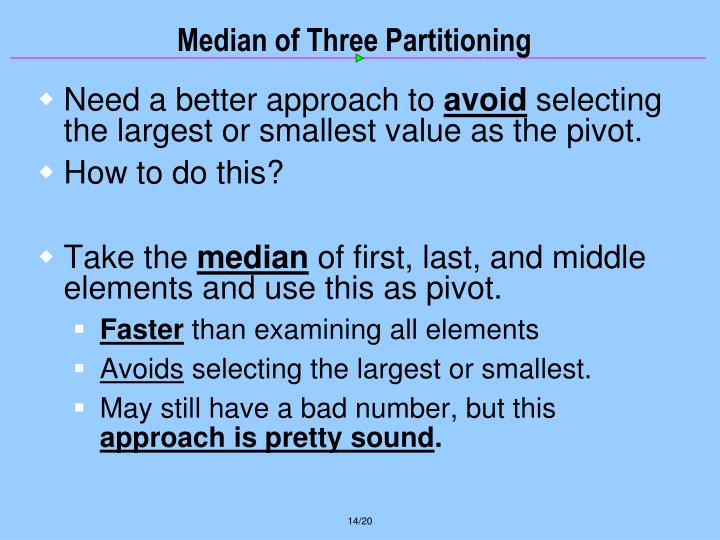 Median of Three Partitioning