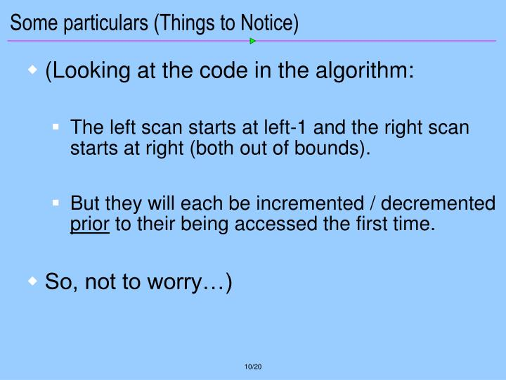 Some particulars (Things to Notice)