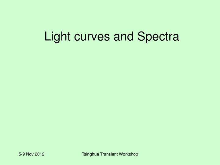 light curves and spectra n.