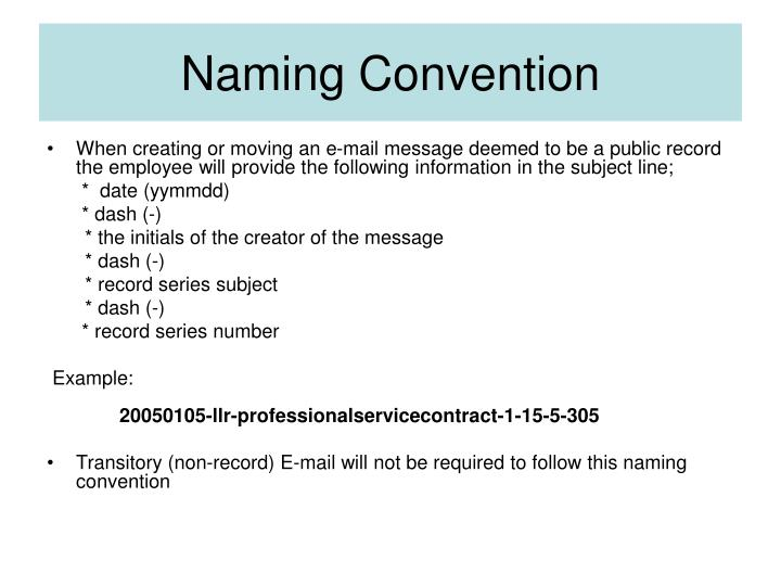 Naming Convention: E-mail Management Training State Records Center And