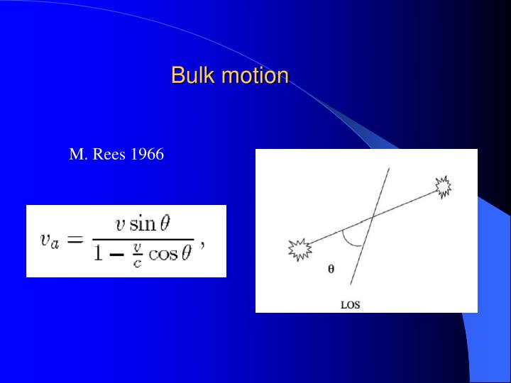 Bulk motion