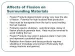 affects of fission on surrounding materials