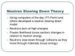 neutron slowing down theory
