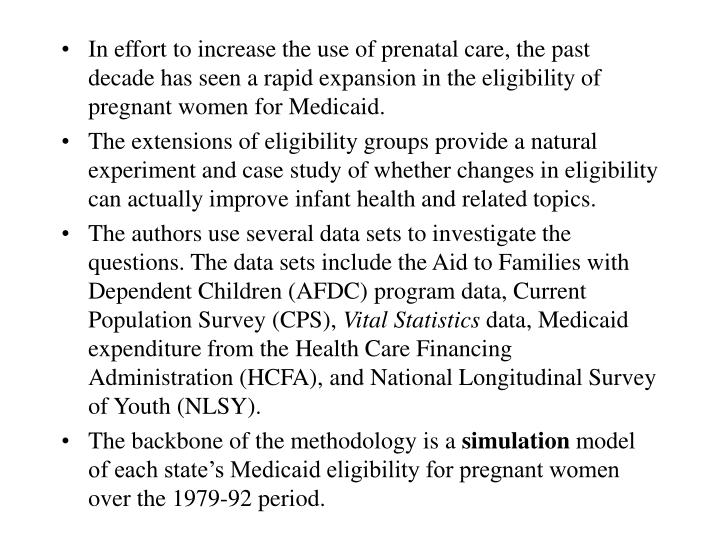 In effort to increase the use of prenatal care, the past decade has seen a rapid expansion in the el...