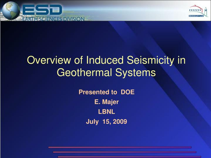 overview of induced seismicity in geothermal systems n.