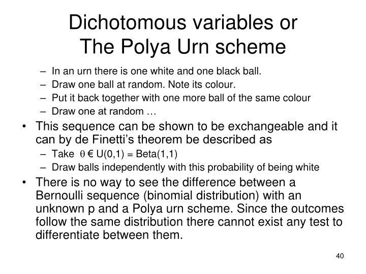 Dichotomous variables or