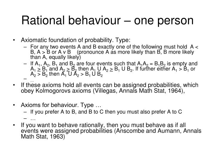 Rational behaviour – one person