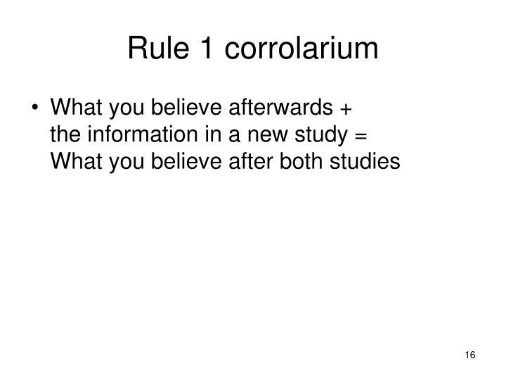 Rule 1 corrolarium