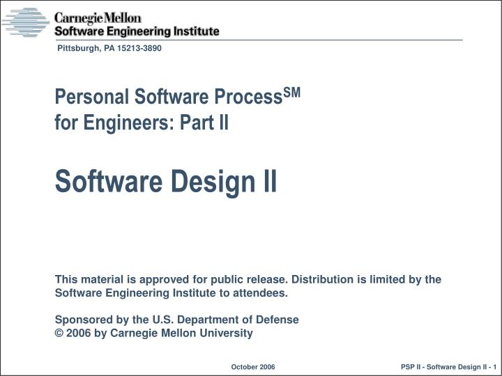 Ppt Personal Software Process Sm For Engineers Part Ii Software Design Ii Powerpoint Presentation Id 4444647
