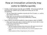 how an innovation university may come to odisha quickly