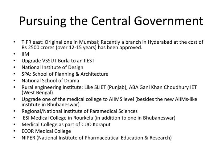 Pursuing the Central Government