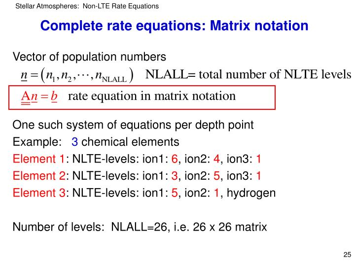 Complete rate equations: Matrix notation