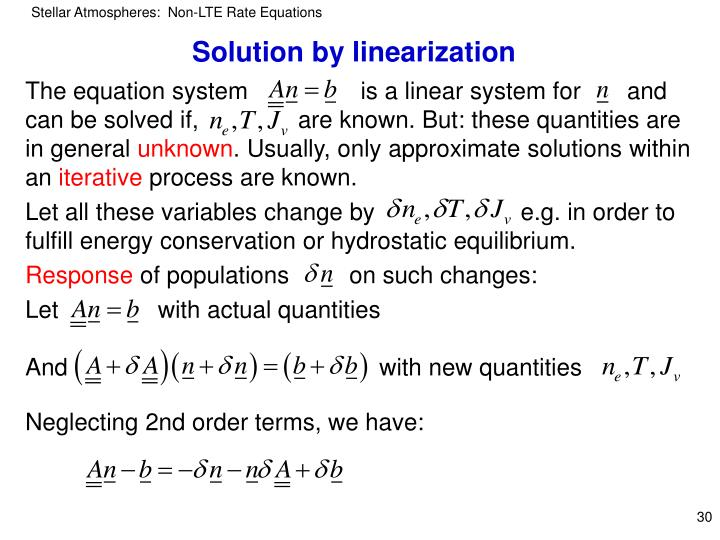 Solution by linearization