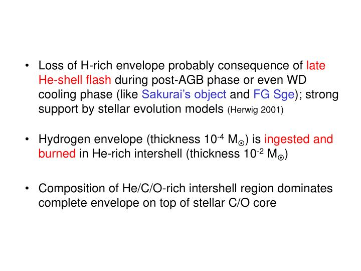 Loss of H-rich envelope probably consequence of
