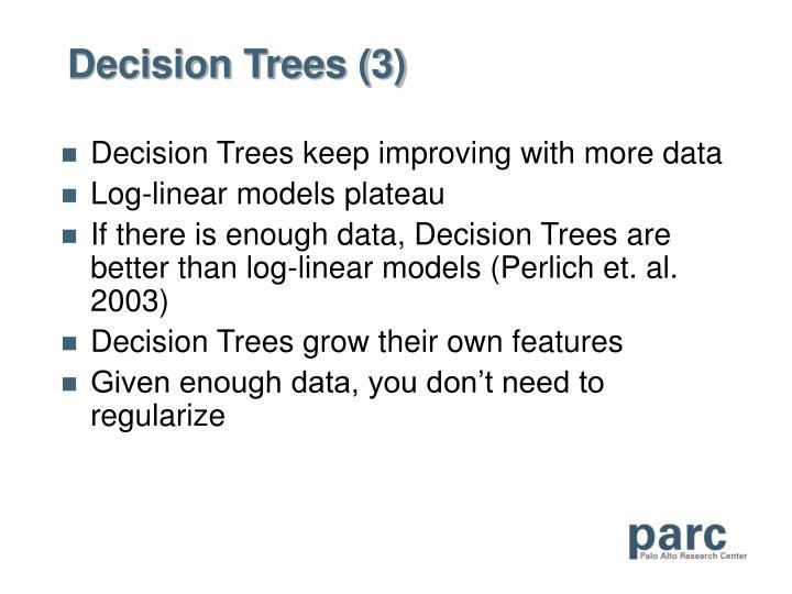 Decision Trees (3)