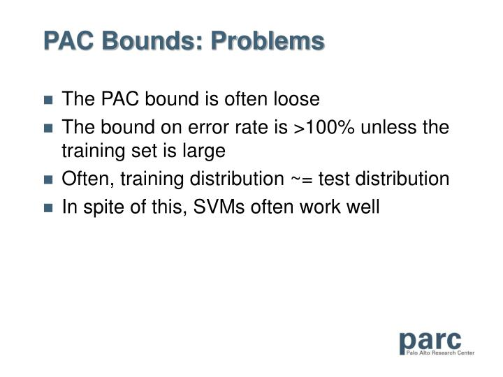 PAC Bounds: Problems