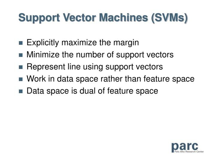 Support Vector Machines (SVMs)