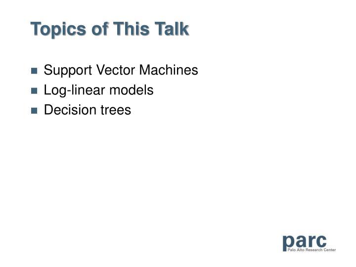 Topics of this talk