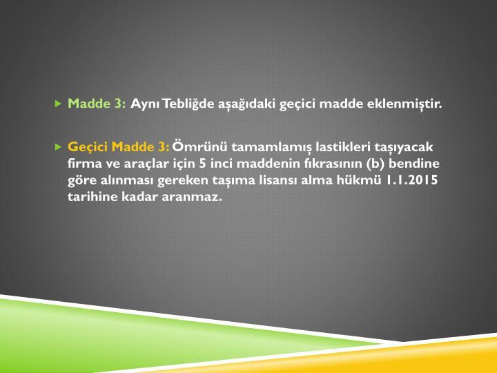 Madde 3: