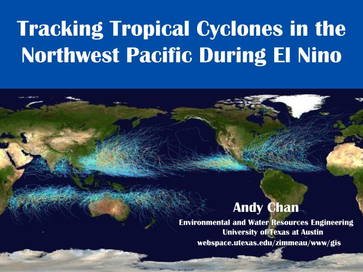 tracking tropical cyclones in the northwest pacific during el nino n.