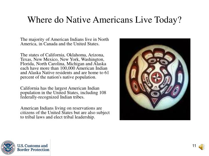 Where do Native Americans Live Today?