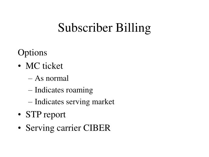 Subscriber Billing