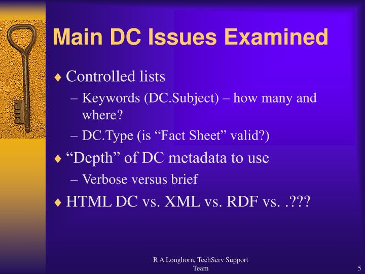 Main DC Issues Examined