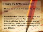is taking the nmat required