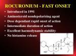 rocuronium fast onset