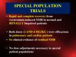 special population trials