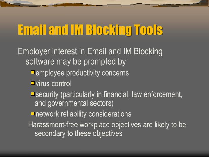 Email and IM Blocking Tools