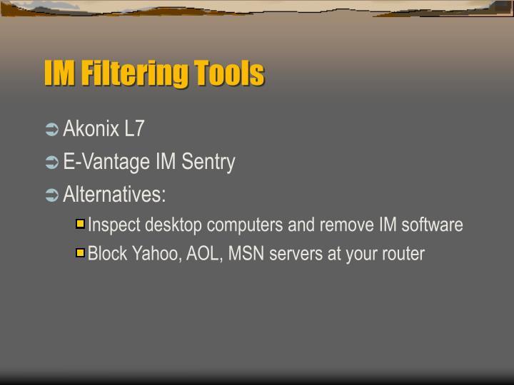 IM Filtering Tools