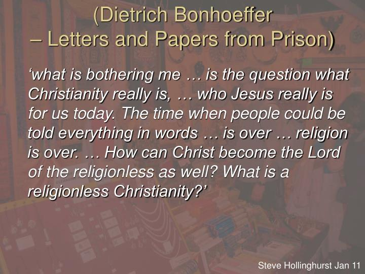 Dietrich bonhoeffer letters and papers from prison