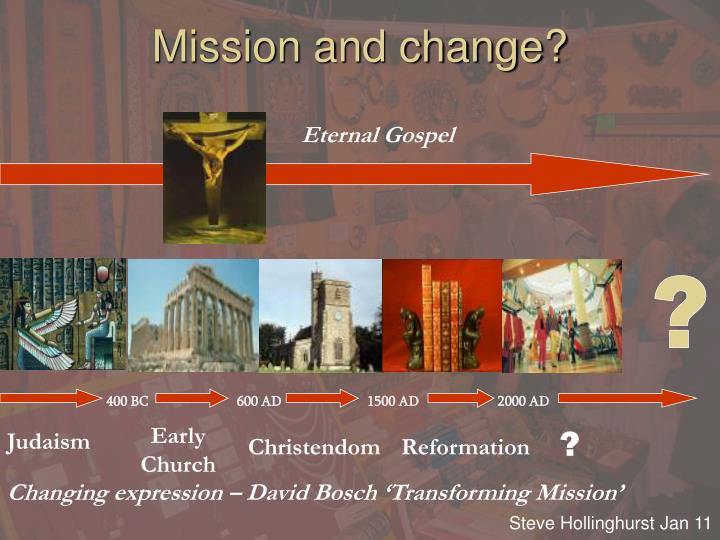 Mission and change