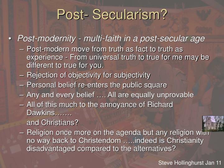 Post- Secularism?
