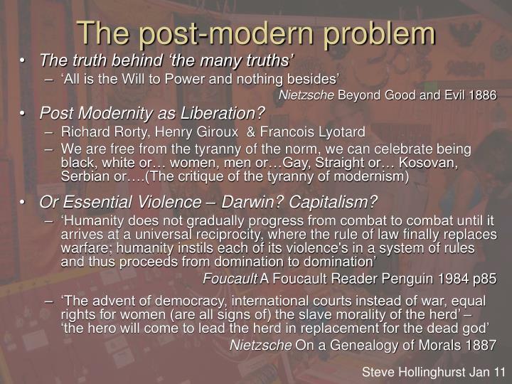 The post-modern problem