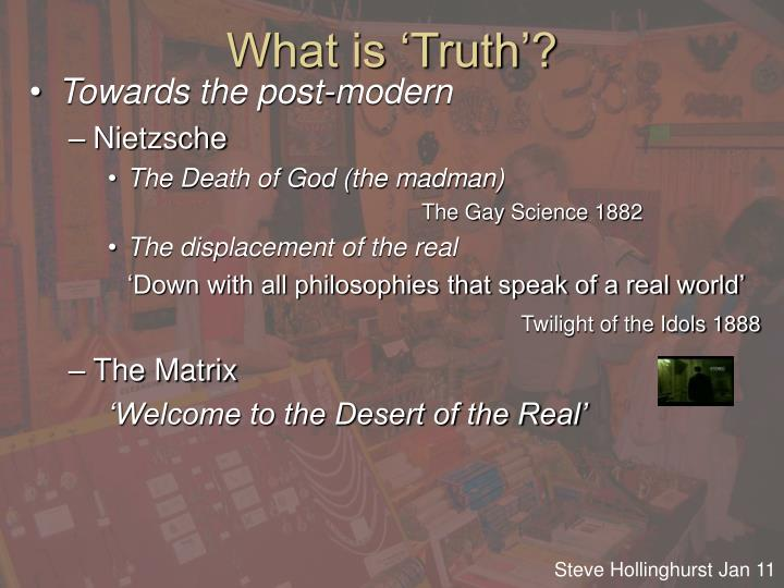 What is 'Truth'?