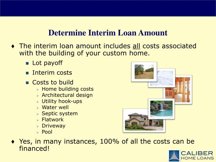 Ppt construction loans powerpoint presentation id 4445887 for Construction loan to build a house