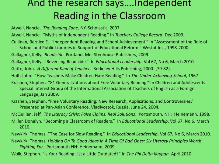 And the research says….Independent Reading in the Classroom