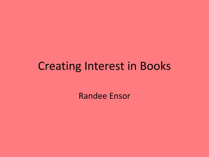 Creating Interest in Books