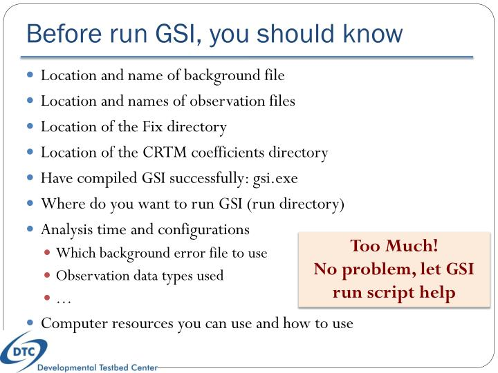 Before run GSI, you should know