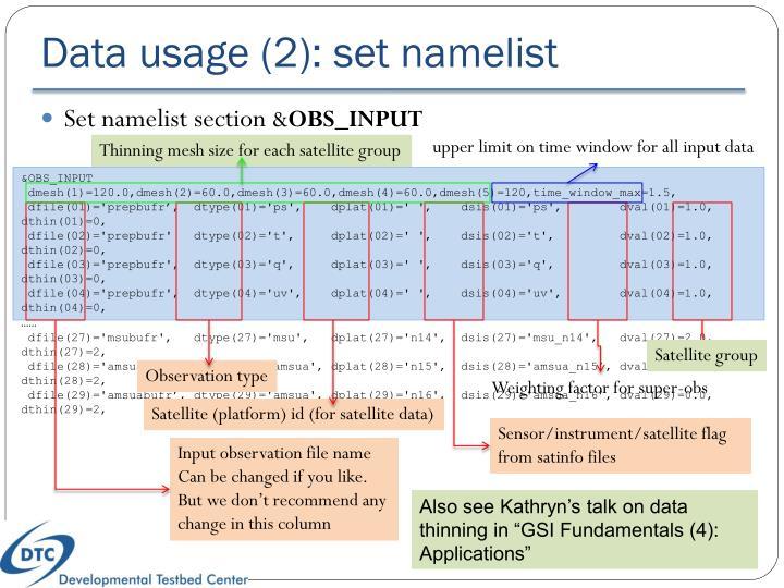 Data usage (2): set namelist
