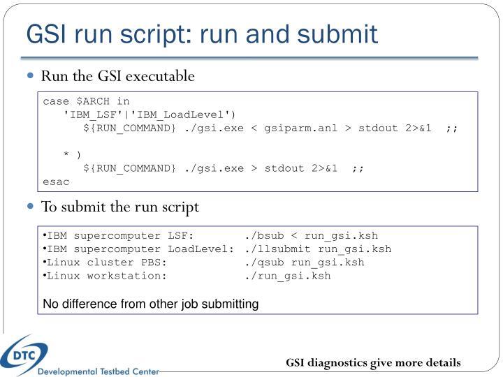 GSI run script: run and submit