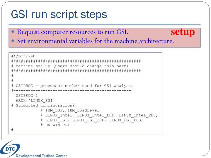 GSI run script steps