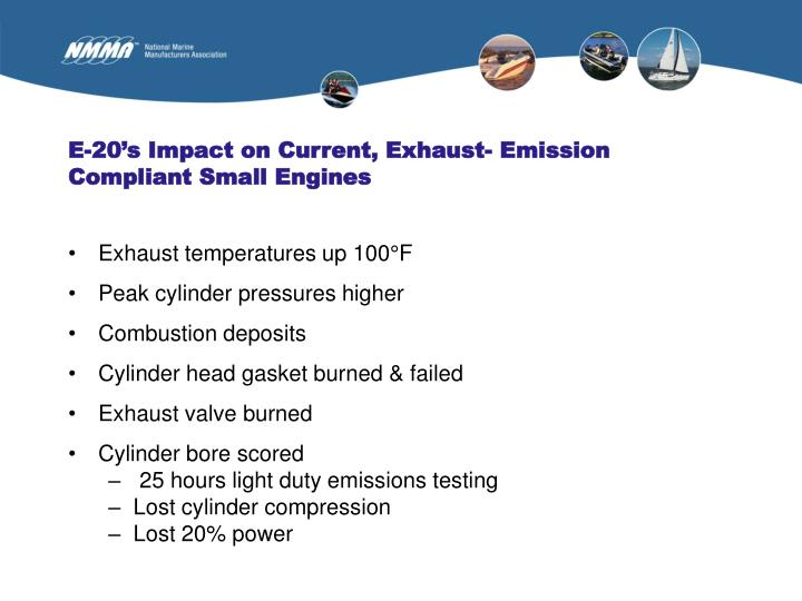 E-20's Impact on Current, Exhaust- Emission Compliant Small Engines