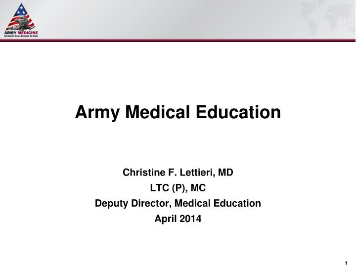 Ppt army medical education powerpoint presentation id4446021 army medical education toneelgroepblik Gallery