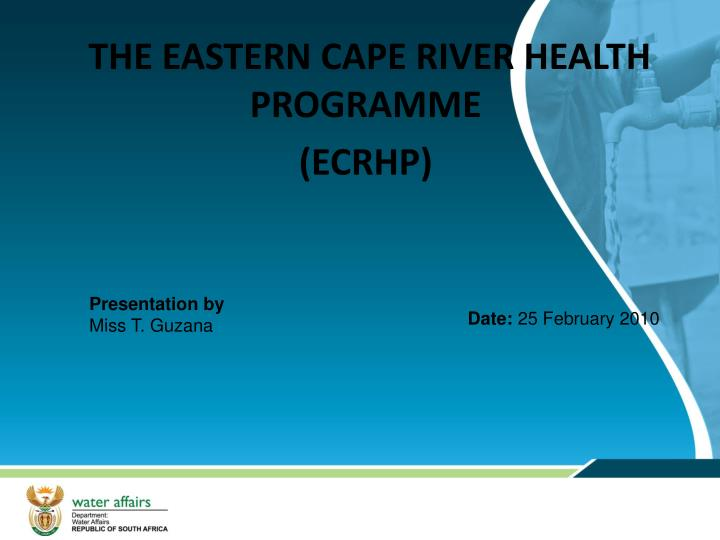 The eastern cape river health programme ecrhp