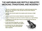 the amphibian and reptile industry medicine traditional and modern 9