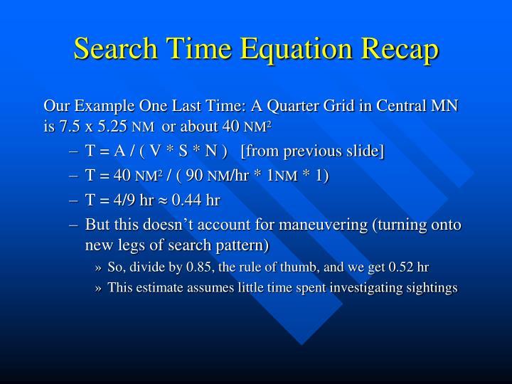 Search Time Equation Recap